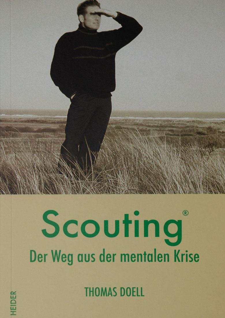 Scouting - Der Weg aus der mentalen Krise - Autor Thomas Doell