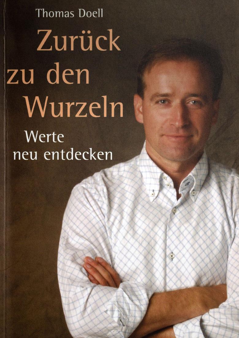 Zurück zu den Wurzeln - ein inspirierendes Buch von Thomas Doell