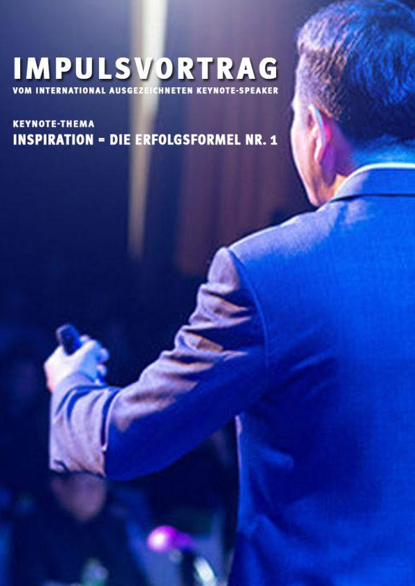 Keynote-Thema: INSPIRATION = DIE ERFOLGSFORMEL NR. 1